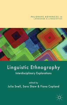 Linguistic ethnography by Fiona Copland