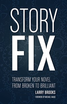 Story fix by Larry Brooks
