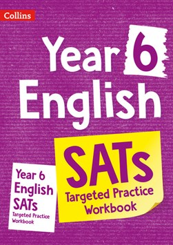 English Year 6 Targeted practice workbook by Collins KS2
