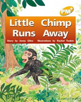 Little Chimp Runs Away PM PLUS Level 6 Yellow by