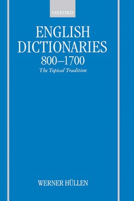 English dictionaries, 800-1700 by Werner Hüllen