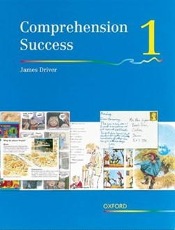 Comprehension success. Book 1 by James Driver