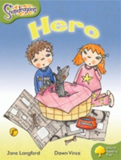 Oxford Reading Tree: Level 7: Snapdragons: Hero by Jane Langford