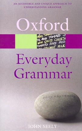 Everyday grammar by John Seely
