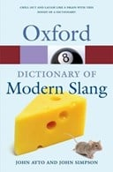 The Oxford dictionary of modern slang