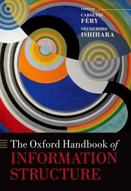 The Oxford handbook of information structure by Caroline Féry