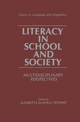 Literacy in school and society by Elizabetta Zuanelli Sonino