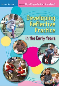 Developing reflective practice in the early years by Alice Paige-Smith
