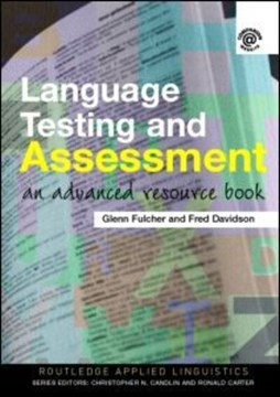 Language testing and assessment by Glenn Fulcher