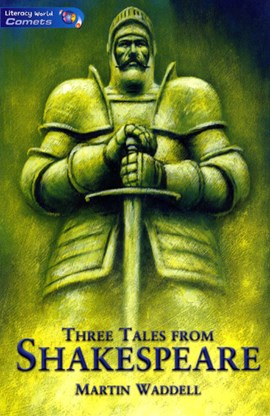 Three tales from Shakespeare by Martin Waddell