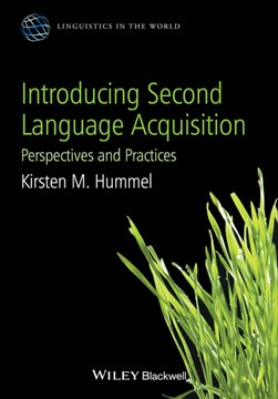 Introducing second language acquisition by Kirsten M. Hummel