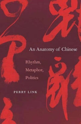 An anatomy of Chinese by Perry Link