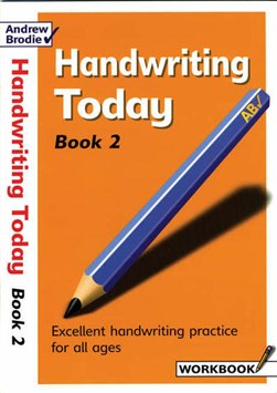 Handwriting Today Book 2 by Andrew Brodie