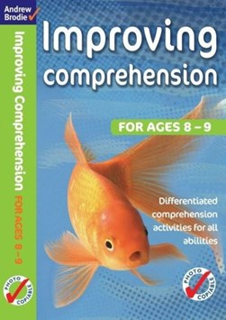 Improving comprehension. For ages 8-9 by Andrew Brodie