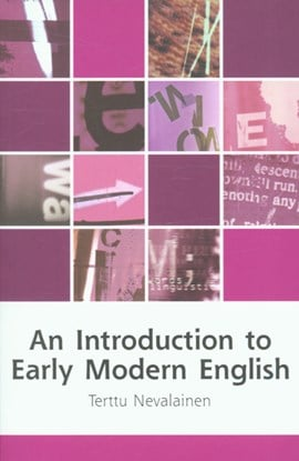 An introduction to early modern English by Terttu Nevalainen