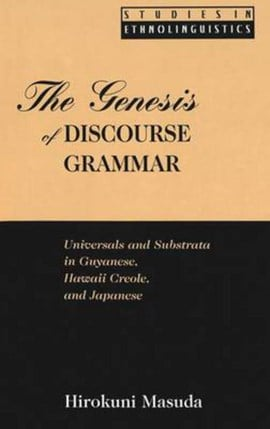The genesis of discourse grammar by Hirokuni Masuda