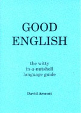 Good English by David Arscott