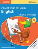 Cambridge primary English. Phonics workbook A