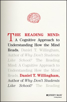 The reading mind by Daniel T. Willingham