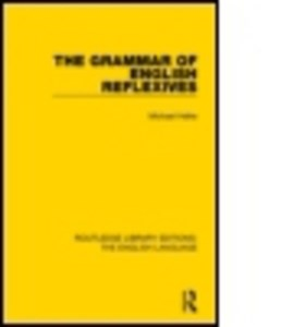 The grammar of English reflexives by Michael Helke