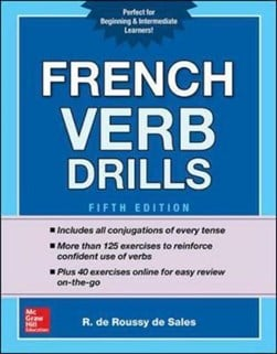 French Verb Drills, Fifth Edition by R. de Roussy de Sales