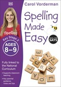 Spelling made easy. Key stage 2 Ages 8-9