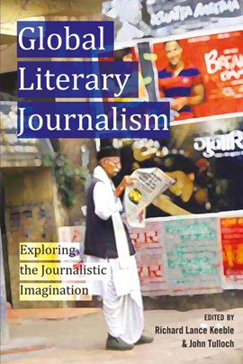 Global literary journalism by Richard Lance Keeble
