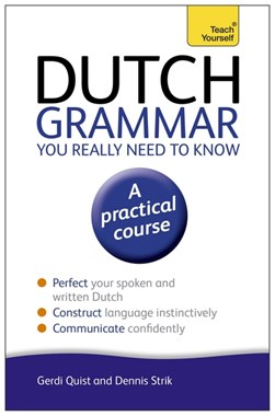 Dutch grammar you really need to know by Gerdi Quist