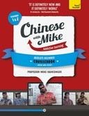 Learn Chinese with Mike. Seasons 1 & 2 Absolute beginner coursebook