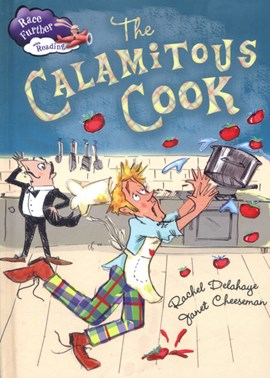 The calamitous cook by Rachel Delahaye