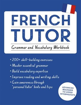 French tutor Grammer and vocabulary workbook by Julie Cracco