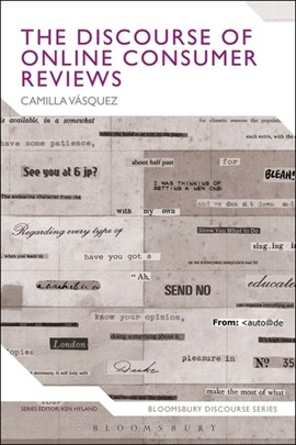 The discourse of online consumer reviews by Camilla Vasquez