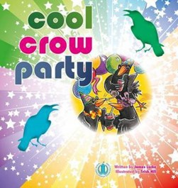 Cool Crow Party by James Locke