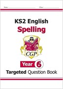 KS2 English Targeted Question Book: Spelling - Year 6