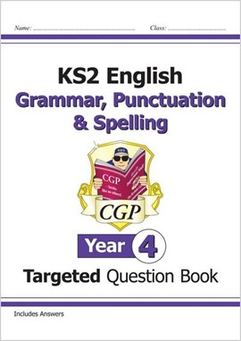 KS2 English Targeted Question Book: Grammar, Punctuation & Spelling - Year 4 by