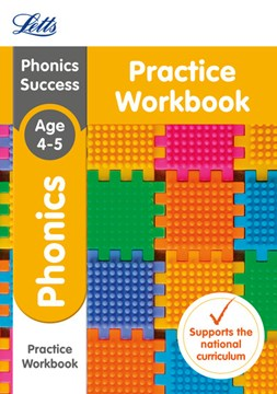 Phonics. Ages 4-5 Practice workbook by Letts KS1