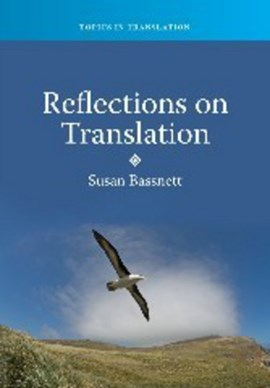 Reflections on translation by Prof. Susan Bassnett