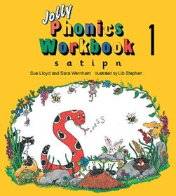 Jolly Phonics Workbook 1 by Sue Lloyd