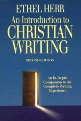 An introduction to Christian writing by Ethel L Herr