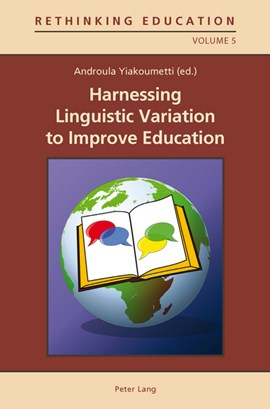 Harnessing Linguistic Variation to Improve Education by Androula Yiakoumetti