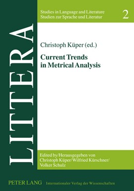 Current Trends in Metrical Analysis by Christoph Küper