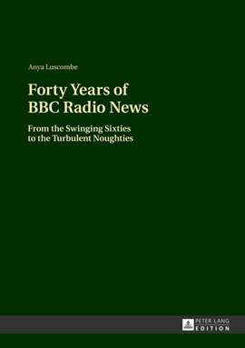 Forty years of BBC radio news by Anya Luscombe
