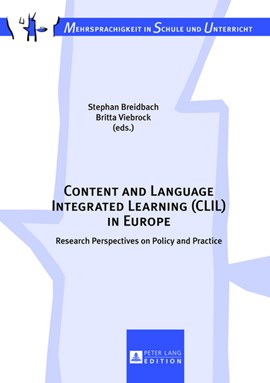 Content and language integrated learning (CLIL) in Europe by Stephan Breidbach