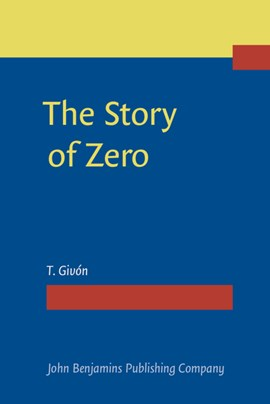 The Story of Zero by T. Givón