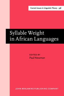 Syllable Weight in African Languages by Paul Newman