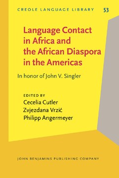 Language Contact in Africa and the African Diaspora in the Americas by Cecelia Cutler