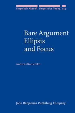 Bare argument ellipsis and focus by Andreas Konietzko