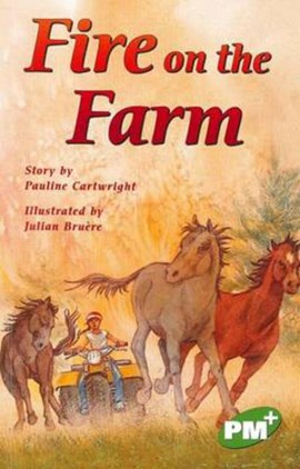 Fire on the Farm PM PLUS Chapter Books Level 25 Set A Emerald by