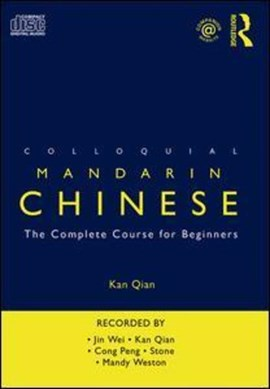 Colloquial Mandarin Chinese by Kan Qian