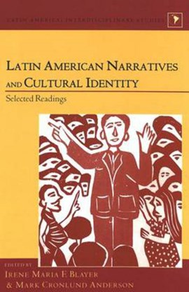 Latin American narratives and cultural identity by Mark Cronlund Anderson